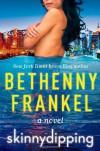 Skinnydipping - Bethenny Frankel