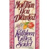 More Than You Dreamed - Kathleen Gilles Seidel
