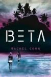 Beta  - Rachel Cohn, Berenika Janczarska