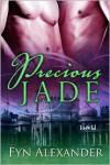 Precious Jade - Fyn Alexander