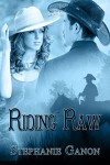 Riding Raw - Stephanie Ganon