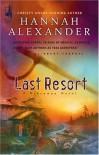 Last Resort - Hannah Alexander
