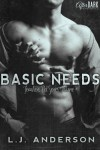 Basic Needs - L.J. Anderson