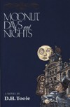 Moonlit Days and Nights - D.H. Toole
