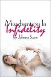 Misadventures in Infidelity - Johnny Stone
