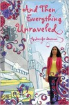 And Then Everything Unraveled - Jennifer Sturman