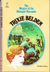 Trixie Belden and the Mystery of the Midnight Marauder (Trixie Belden, #30) - Kathryn Kenny