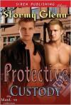 Protective Custody - Stormy Glenn