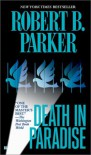 Death In Paradise - Robert B. Parker