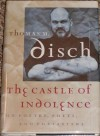 The Castle of Indolence: On Poetry, Poets, and Poetasters - Thomas M. Disch