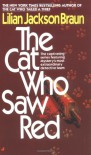 The Cat Who Saw Red - Lilian Jackson Braun