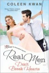 Real Men Don't Break Hearts - Coleen Kwan