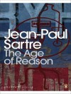 The Age of Reason (Penguin Modern Classics) - Jean-Paul Sartre