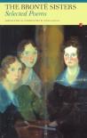 The Bronte Sisters: Selected Poems - Charlotte Brontë, Emily Brontë, Stevie Davies, Anne Brontë