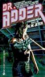 Dr. Adder - K. W. Jeter