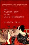 The Pillow Boy of the Lady Onogoro - Alison Fell, Arye Blower