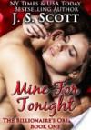 Mine for Tonight - J. S. Scott