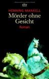 Mörder ohne Gesicht  - Henning Mankell
