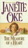 The Measure of a Heart - Janette Oke