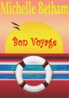 Bon Voyage - Michelle Betham