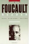 The Foucault Reader - Michel Foucault, Paul Rabinow