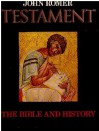 Testament: The Bible and History - John Romer
