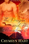 The Dragon and His Houseboy 2 - Crymsyn Hart