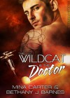 The Wildcat and the Doctor (Sargosian Shorts) - Mina Carter, BJ Barnes