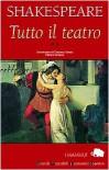 Tutto il teatro vol. 2 - William Shakespeare