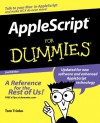 AppleScript for Dummies - Tom Trinko