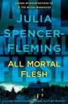 All Mortal Flesh - Julia Spencer-Fleming