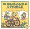 Dinosaurs Divorce (A Guide for Changing Families) - 'Marc Brown',  'Laurie Krasny Brown'