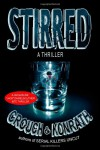 "Stirred (Jacqueline ""Jack"" Daniels/Luther Kite Thriller) - 'Blake Crouch',  'J.A. Konrath'"