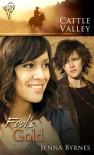 Fool's Gold - Jenna Byrnes