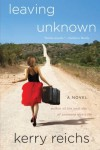 Leaving Unknown - Kerry Reichs