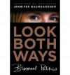 Look Both Ways: Bisexual Politics - Jennifer Baumgardner