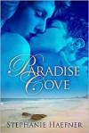 Paradise Cove - Stephanie Haefner