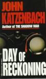 Day of Reckoning - John Katzenbach