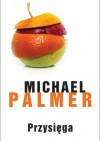 Przysięga - Michael Palmer