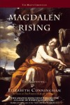 Magdalen Rising: The Beginning - Elizabeth Cunningham