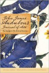 John James Audubon's Journal of 1826: The Voyage to The Birds of America - John James Audubon, Daniel Patterson, John R. Knott, Jerry Daniel Patterson