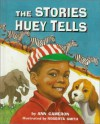 The Stories Huey Tells (Stepping Stone Chapter Books) - Ann Cameron, Roberta Smith