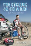 Pro Cycling on $10 a Day: A Hand-Me-Down Guide to American Bike Racing - Phil Gaimon