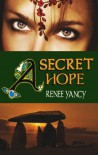 A Secret Hope - Renee Yancy
