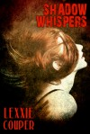 Shadow Whispers - Lexxie Couper