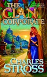 The Clan Corporate  - Charles Stross