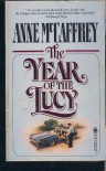 The Year of the Lucy - Anne McCaffrey