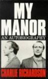 My Manor - Charlie Richardson