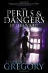 The Perils and Dangers of This Night - Stephen Gregory