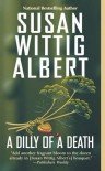 Dilly of a Death - Susan Wittig Albert